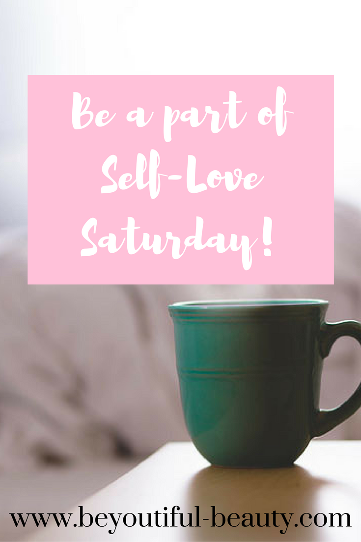 Self-Love Saturday